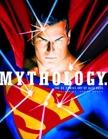 Mythology: Superman By Alex Ross